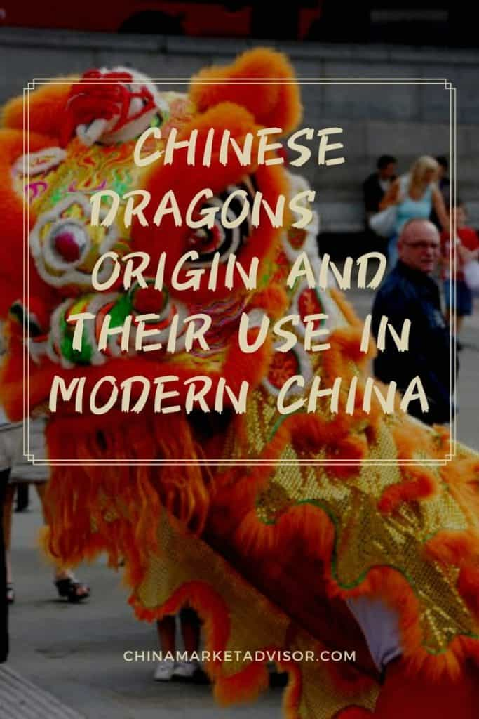 Chinese dragons – Origin and their Use in Modern China