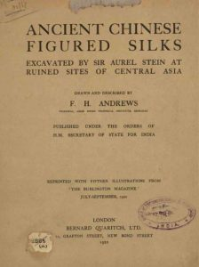 Ancient Chinese figured silks by F.H. Andrews - 1920