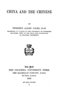 China and the Chinese by Herbert Allen Giles - 1902