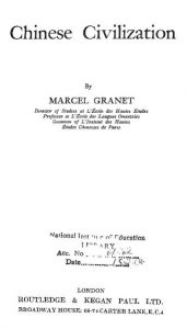 Chinese Civilization by Marcel Granet - 1930