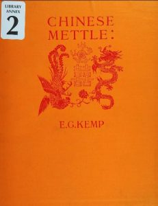 Chinese mettle by E. G. Kemp - 1921