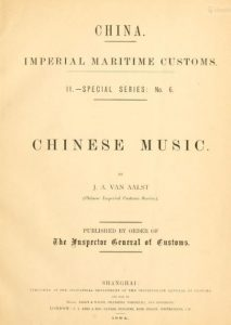 Chinese music by J. A Van Aalst -1884