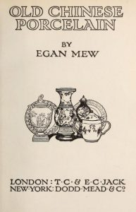 Old Chinese porcelain by Egan Mew - 1909