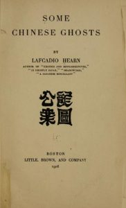 Some Chinese ghosts by Lafcadio Hearn - 1906
