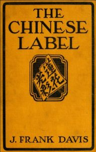 The Chinese label by J. Frank Davis - 1920