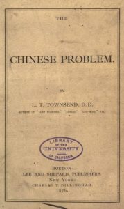 The Chinese problem by L. T Townsend - 1876